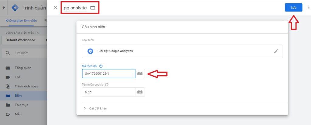 dán mã theo dõi ga và đặt tên cho biến trong tag manager